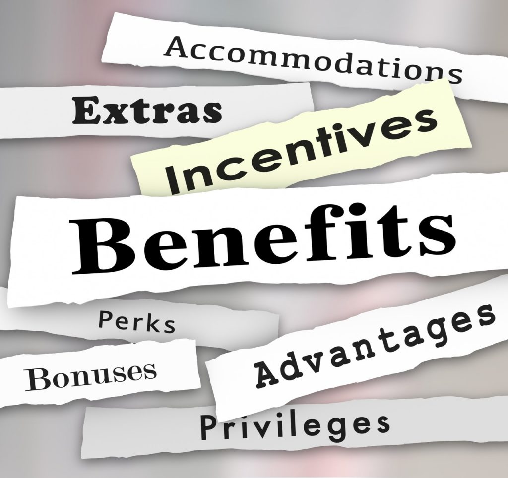 Benefits, Incentives, Bonuses, Extras, Perks and Advantages